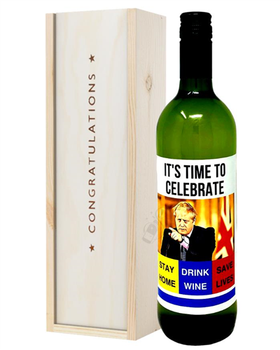 Stay at Home and Drink Wine Congratulations White Wine Gift
